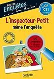 L'inspecteur Petit mène l'enquête - CP et CE1