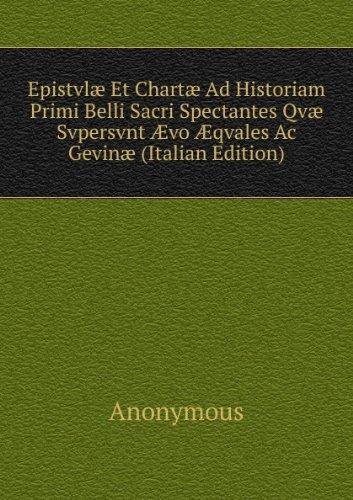 epistvlas-et-chartas-ad-historiam-primi-belli-sacri-spectantes-qvas-svpersvnt-avo-aqvales-ac-gevinas