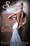 img - for Swingers: Gang Bang the Bride book / textbook / text book
