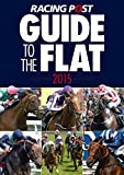 David Dew Racing Post Guide to the Flat 2015