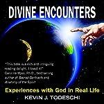 Divine Encounters | Kevin Todeschi