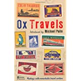 OxTravels: Meetings with remarkable travel writers (Ox Tales)by Ruth Padel