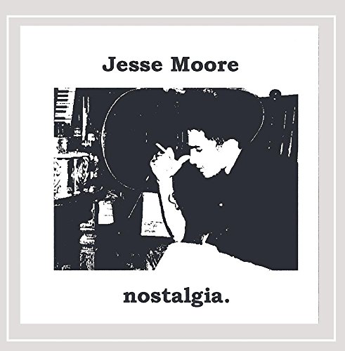 Jesse Moore - nostalgia.