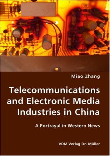 telecommunications-and-electronic-media-industries-in-china-a-portrayal-in-western-news