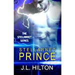 Stellarnet Prince: The Stellarnet Series, Book 2 (       UNABRIDGED) by J. L. Hilton Narrated by Gayle Hendrix