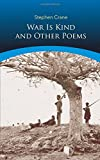 img - for War Is Kind and Other Poems (Dover Thrift Editions) book / textbook / text book