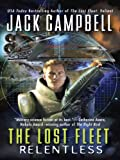 The Lost Fleet: Relentless: Relentless