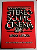 img - for Foundations of the Stereoscopic Cinema by Lenny Lipton (1982-07-03) book / textbook / text book