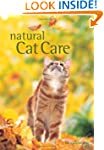 Natural Cat Care: The alternative way...