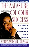 MEASURE OF OUR SUCCESS (0060975466) by Edelman,, Marian Wright