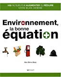 Environnement, la Bonne Equation