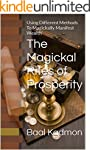 The Magickal Rites of Prosperity: Usi...