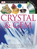 img - for Crystal and Gem (DK Eyewitness Books) book / textbook / text book