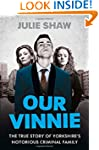 Our Vinnie: The true story of Yorkshi...