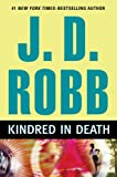Kindred in Death (0399155953) by Robb, J. D.