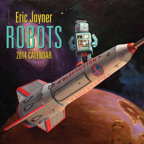 Eric Joyner Robots 2014 Wall Calendar (2014 Robot compare prices)