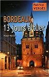echange, troc Verges/Patrice - Bordeaux, 13 Jours a Tuer