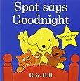 Spot Says Goodnight (Spot - Original Lift The Flap)