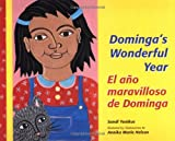 img - for El Ano Maravilloso de Dominga/Dominga's Wonderful Year (Multilingual Edition) book / textbook / text book
