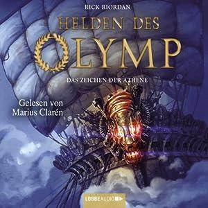 Das Zeichen der Athene (Helden des Olymp 3) Hörbuch