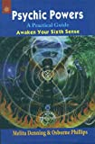 Psychic, Powers: A Practical Guide - Awaken Your Sixth Sense (8178220512) by Melita Denning
