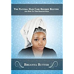The Natural Hair Care Regimen Routine And How To Trim Damaged Hair