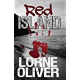 Red Island (The Sgt. Reid Series Book 1) ~ Lorne Oliver