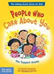 People Who Care About You: The Suppor...