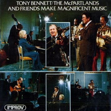 Tony Bennett, The McPartlands And Friends: Make Magnificent Music (Improv Records) [VINYL LP] [STEREO]
