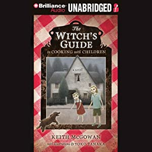 The Witch's Guide to Cooking with Children Audiobook