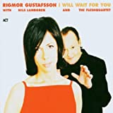I Will Wait for Youvon &#34;Rigmor Gustafsson&#34;