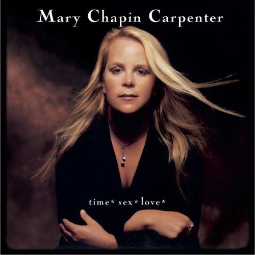 MARY CHAPIN CARPENTER - time* sex* love* - Zortam Music