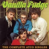The Complete Atco Singles by Vanilla Fudge [Music CD]