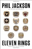 Eleven Rings: The Soul of Success by  Phil Jackson in stock, buy online here