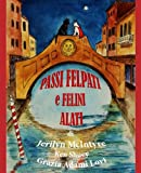 img - for Passi Felpati e Felini Alati: Harley's Venetian Adventure (Italian Edition) book / textbook / text book