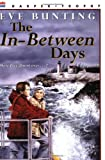 The In-Between Days (006440563X) by Bunting, Eve
