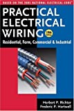 img - for Practical Electrical Wiring: Residential, Farm, Commercial and Industrial: Based on the 2005 National Electrical Code: 19th (nineth) Edition book / textbook / text book