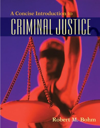 A Concise Introduction to Criminal Justice