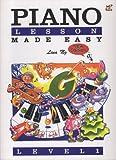 Lina Ng: Piano Lessons Made Easy Level One / わかりやすいピアノ・レッスン レベル1