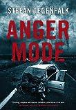 Stefan Tegenfalk Anger Mode
