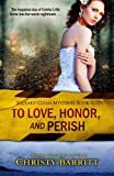 To Love, Honor, and Perish (Squeaky Clean Mysteries)