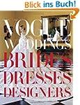 Vogue Weddings: Brides, Dresses, Desi...