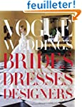 Vogue Weddings: Brides, Dresses, Desi...