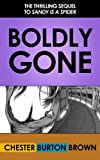Boldly Gone
