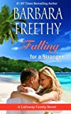 Falling For A Stranger (Callaways, #3)  (The Callaways) (Volume 3)