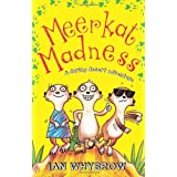Meerkat Madness (Awesome Animals)by Ian Whybrow