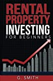 img - for Rental Property Investing for Beginners (Real Estate Investing Series) (Volume 1) book / textbook / text book