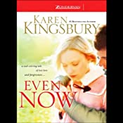 Even Now | Karen Kingsbury