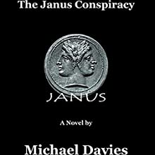 The Janus Conspiracy Audiobook by Michael Davies Narrated by James Romick