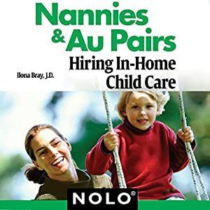 Nannies & Au Pairs: Hiring In-Home Child Care Audiobook